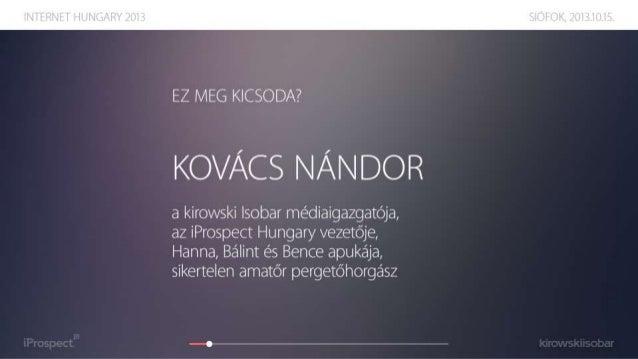 Mérés vagy méricskélés? - Internet Hungary 2013 Slide 2