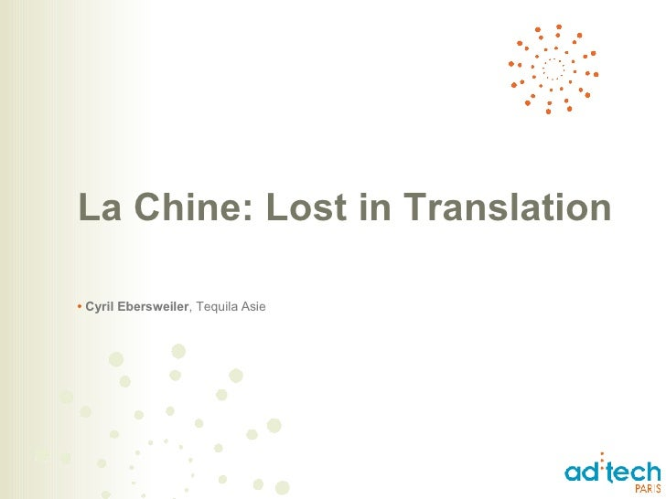 La Chine: Lost in Translation •   Cyril Ebersweiler , Tequila Asie