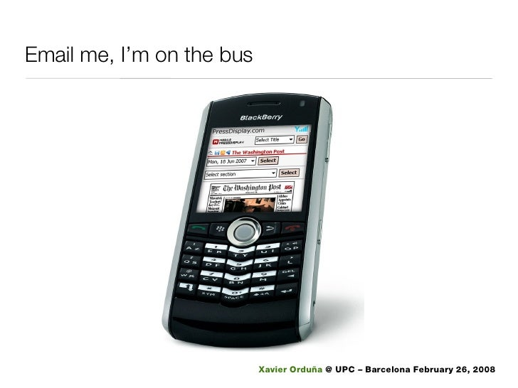 Email me, I'm on the bus