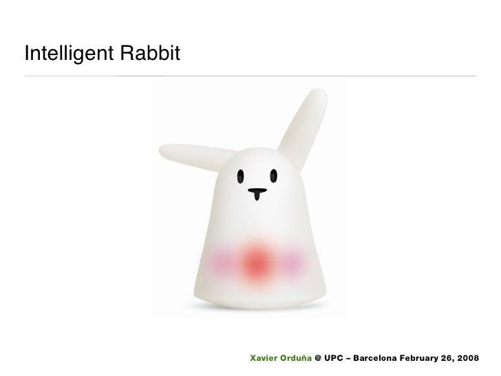 Intelligent Rabbit