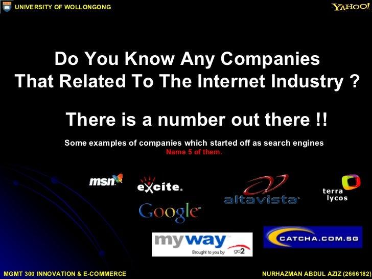 Internet Industry - CASE STUDY ON INTERNET MONEY MAKERS Slide 2