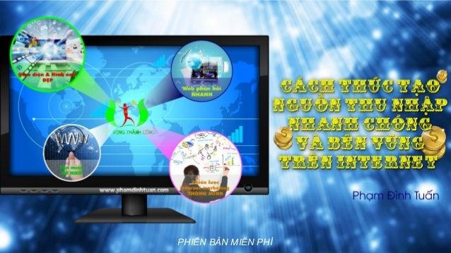 1 trên 111www.phamdinhtuan.com dinhtuan@phamdinhtuan.com PHIÊN BẢN MIỄN PHÍ