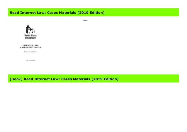Read Internet Law: Cases Materials (2019 Edition)