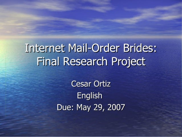 Internet Mail Order Brides