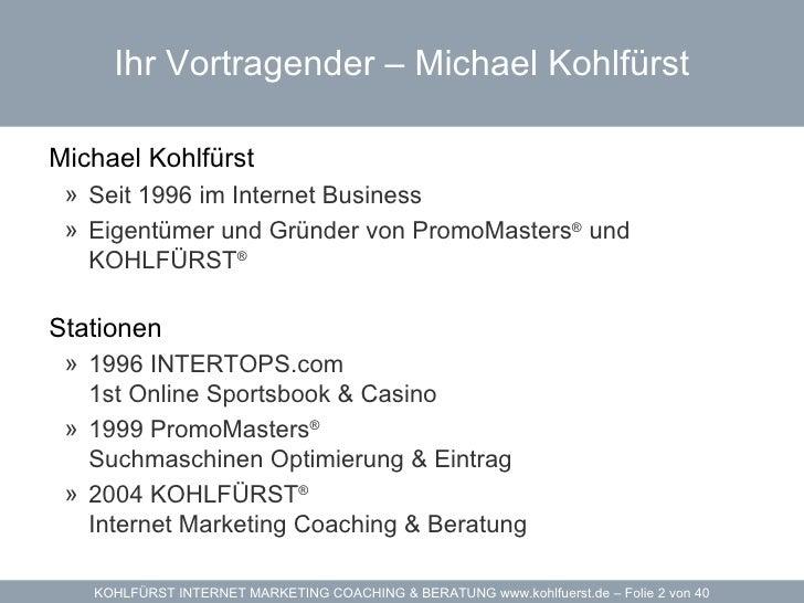 Internet Marketing Vorlesung - WIFI Salzburg Werbedesign Akademie - Dozent Michael Kohlfürst Slide 2