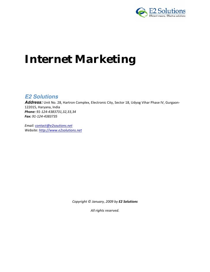 Internet Marketing      E2 Solutions  Address: Unit No. 28, Hartron Complex, Electronic City, Sector 18, Udyog ...