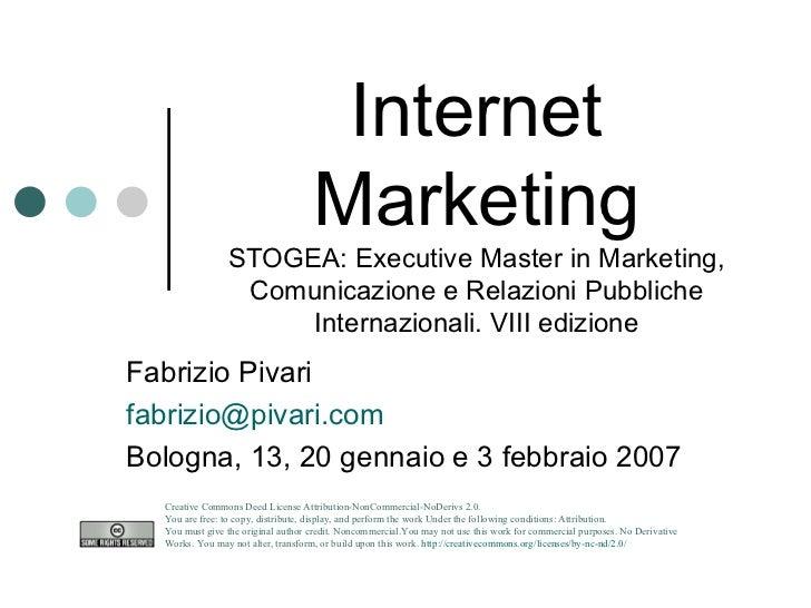 Internet Marketing STOGEA: Executive Master in Marketing, Comunicazione e Relazioni Pubbliche Internazionali. VIII edizion...