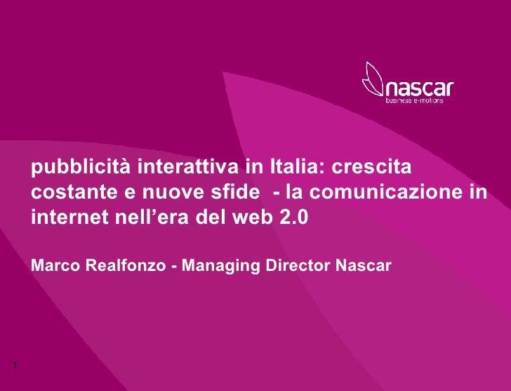 pubblicità interattiva in Italia: crescita costante e nuove sfide  - la comunicazione in internet nell'era del web 2.0 Mar...