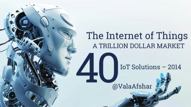 The Internet of Things  The 'Internet of Things' will  generate $14,400,000,000 of value  over the next decade1.  There wi...