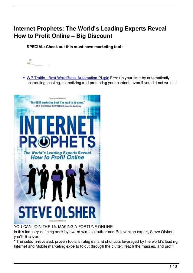 Internet Prophets: The World's Leading Experts RevealHow to Profit Online – Big Discount       SPECIAL: Check out this mus...