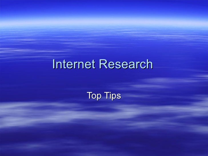 Internet Research Top Tips