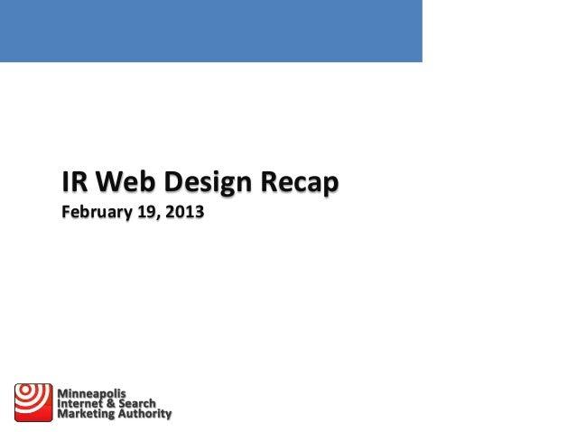 IR Web Design Recap February 19, 2013