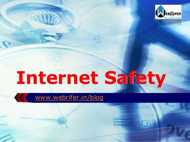 LOGO Internet Safety www.webrifer.in/blog