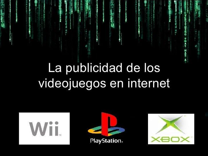 La publicidad de los videojuegos en internet