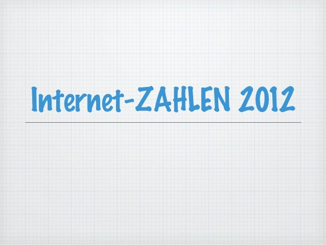 Internet-ZAHLEN 2012