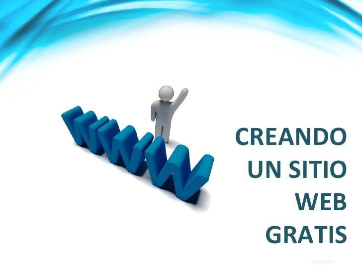 CREANDO UN SITIO WEB GRATIS