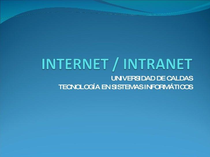 UNIVERSIDAD DE CALDAS TECNOLOGÍA EN SISTEMAS INFORMÁTICOS