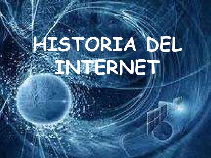 HISTORIA DELINTERNET <br />