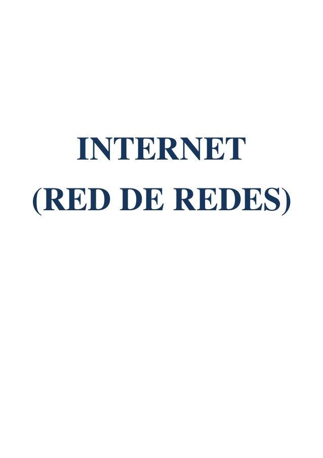 INTERNET (RED DE REDES)