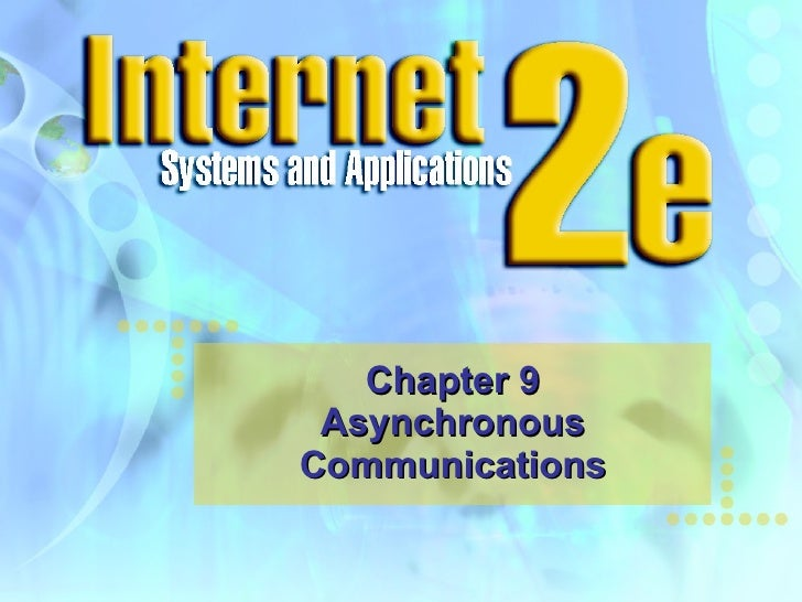 Chapter 9 Asynchronous Communications
