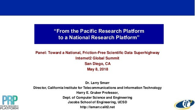 """From the Pacific Research Platform to a National Research Platform"" Panel: Toward a National, Friction-Free Scientific Da..."