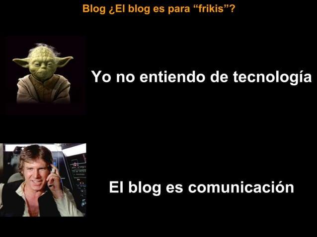 2004. El blog va a morir 2015. El blog va a morir Blog ¿Tienes miedo a que el blog desaparezca?