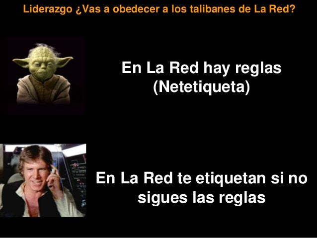 En La Red hay mucha información En La Red hay información repetida Posición ¿Crees que todo está en La Red?
