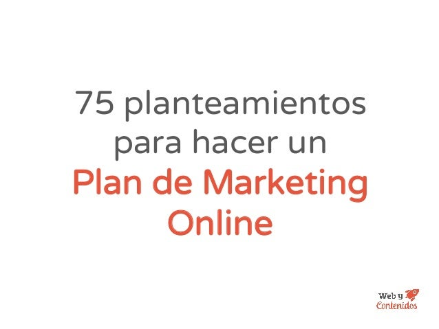 75 planteamientos para hacer un Plan de Marketing Online