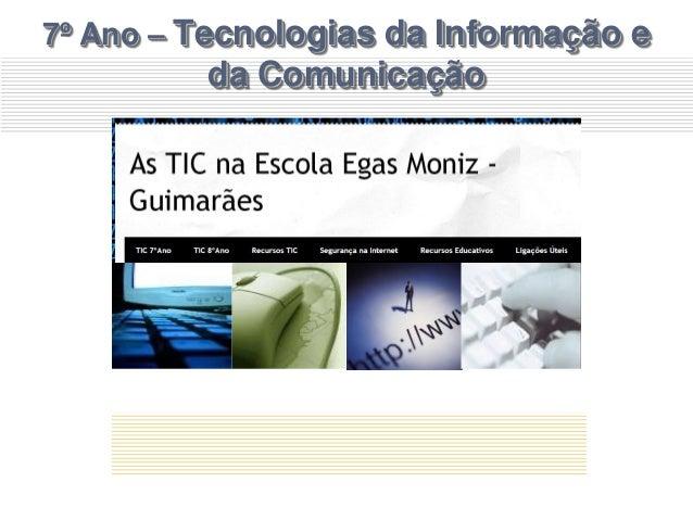 7º Ano – Tecnologias da Informação e da Comunicação
