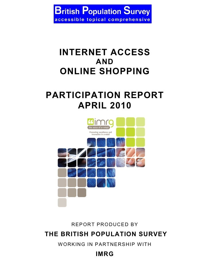 The British Population Survey        INTERNET ACCESS                  AND        ONLINE SHOPPING       PARTICIPATION REPOR...