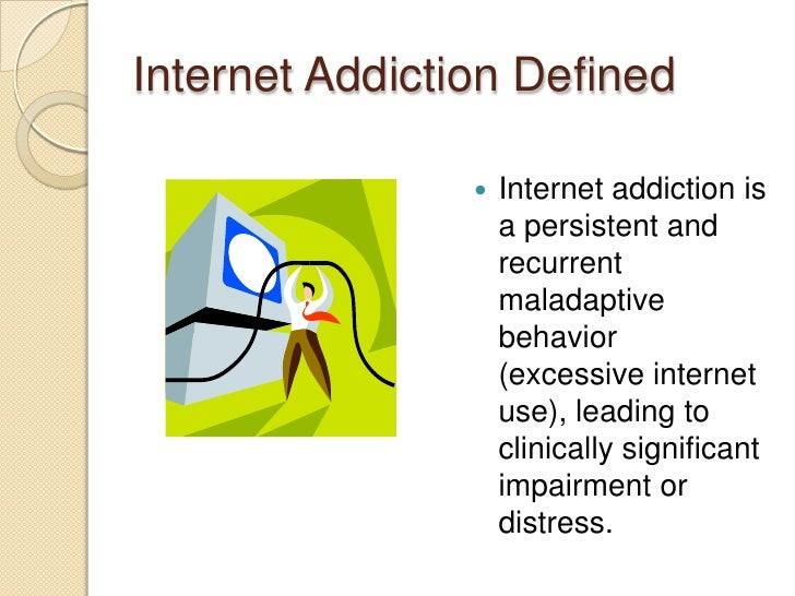 addiction and addictions internet addictions Inside redmond's rehab center for internet addicts the jury is still out on whether  internet overuse is pathological, but redmond is home to.