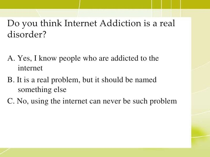 internet addiction disorder essay What is internet addiction internet addiction is described as an impulse control  disorder, which does not involve use of an intoxicating drug and is very similar to .