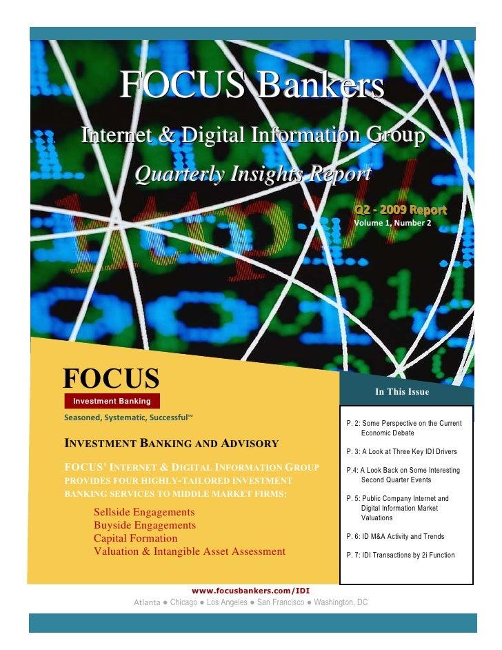 FOCUS Bankers             Internet & Digital Information Group                           Quart...
