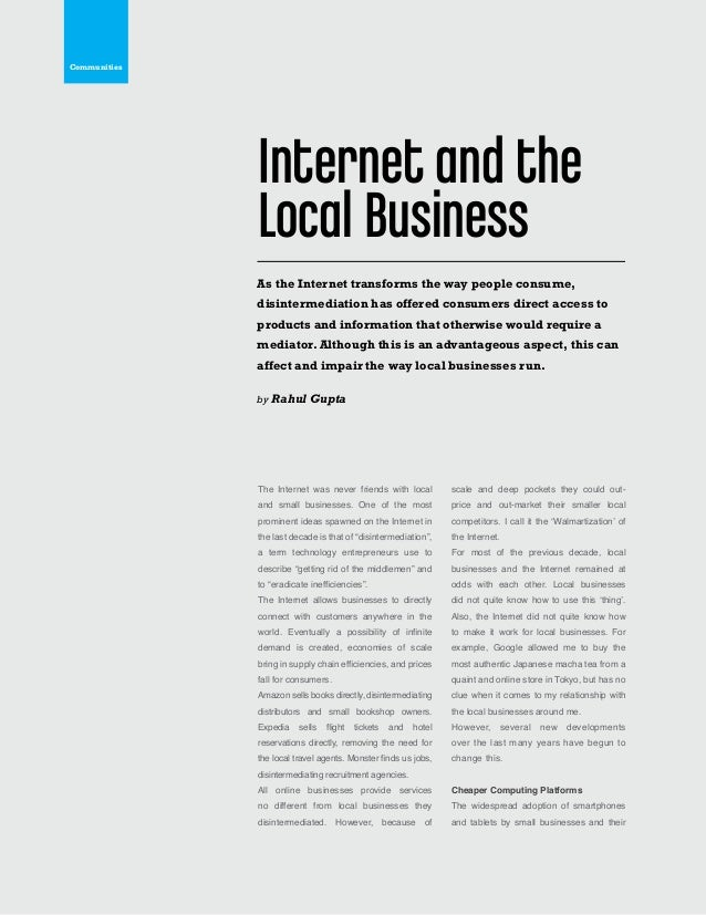 42 The Internet was never friends with local and small businesses. One of the most prominent ideas spawned on the Internet...