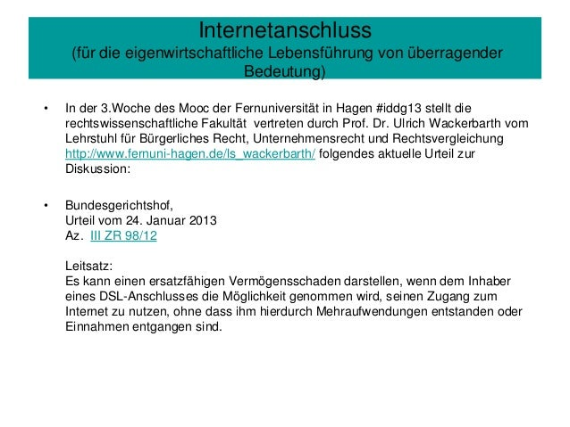 • In der 3.Woche des Mooc der Fernuniversität in Hagen #iddg13 stellt dierechtswissenschaftliche Fakultät vertreten durch ...