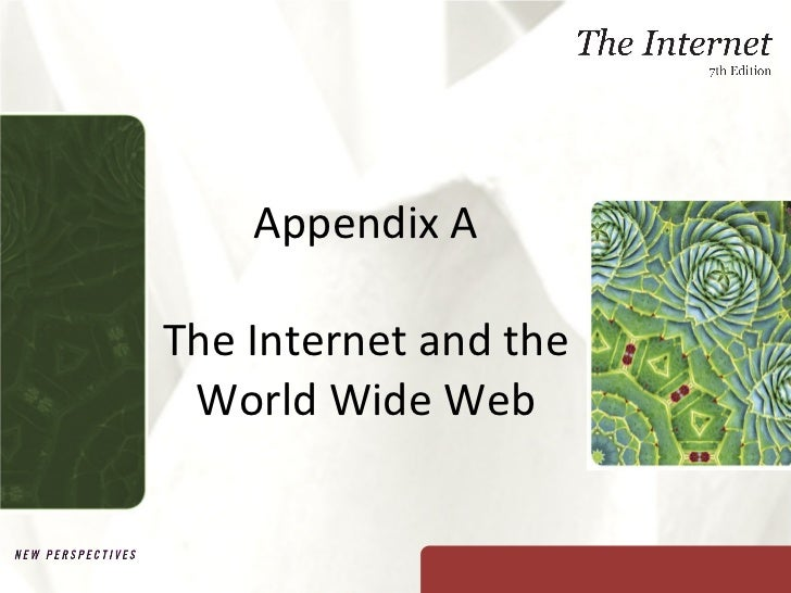 Appendix A The Internet and the World Wide Web