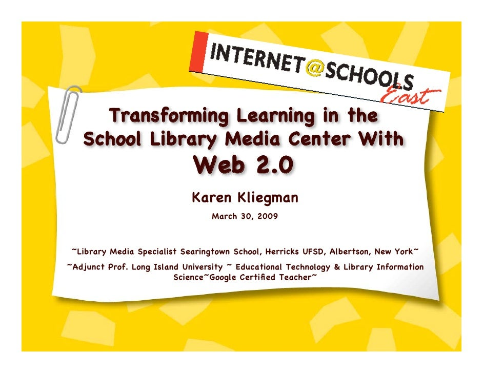 Transforming Learning in the    School Library Media Center With                              Web 2.0                     ...