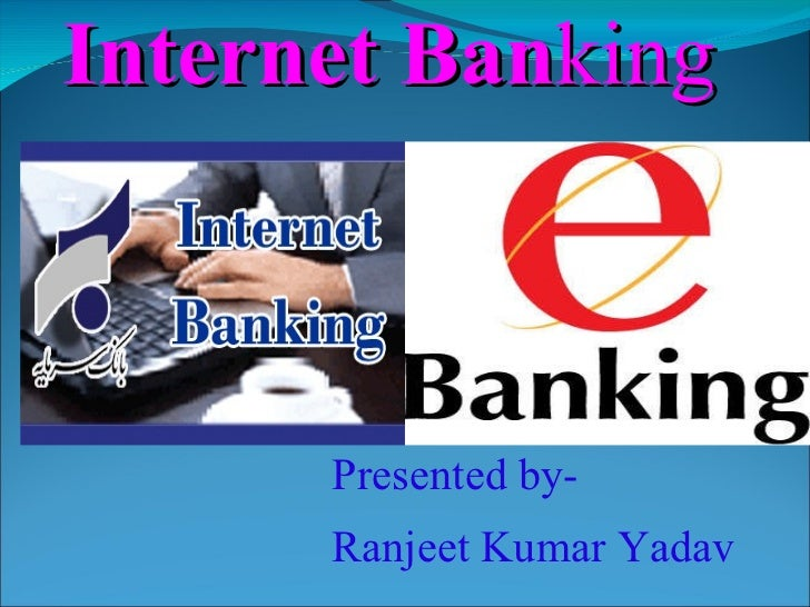 Internet   Ban king Presented by- Ranjeet Kumar Yadav