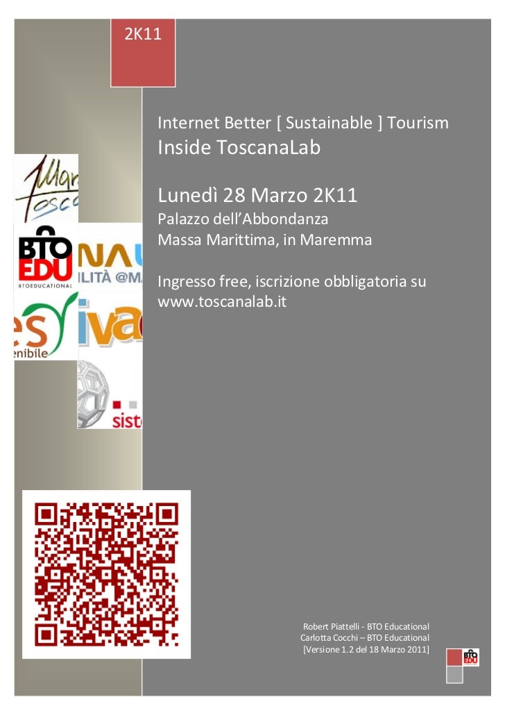 2K11   Internet Better [ Sustainable ] Tourism   Inside ToscanaLab   Lunedì 28 Marzo 2K11   Palazzo dell'Abbondanza   Mass...