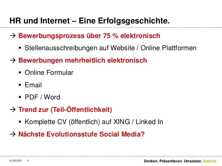 HR und Internet – Eine Erfolgsgeschichte.<br />Bewerbungsprozess über 75 % elektronisch<br />Stellenausschreibungen auf We...