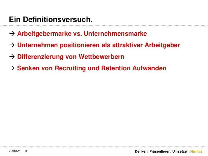 Ein Definitionsversuch.<br />Arbeitgebermarke vs. Unternehmensmarke<br />Unternehmen positionieren als attraktiver Arbeitg...