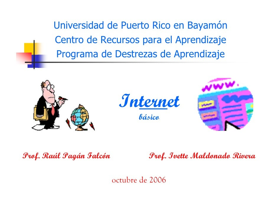Universidad de Puerto Rico en Bayamón         Centro de Recursos para el Aprendizaje         Programa de Destrezas de Apre...