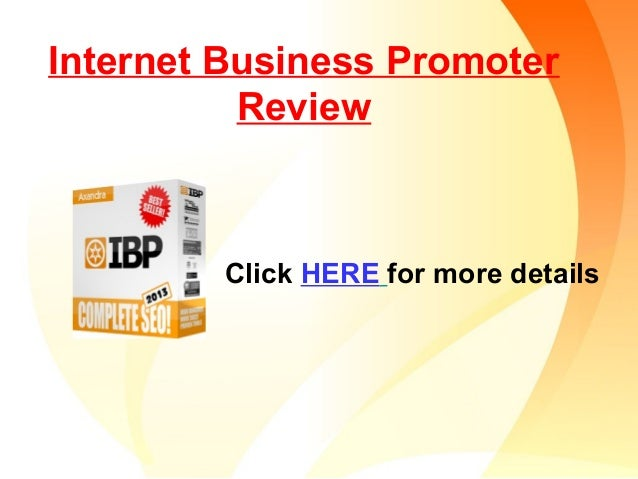 Internet Business Promoter Review Click HERE for more details