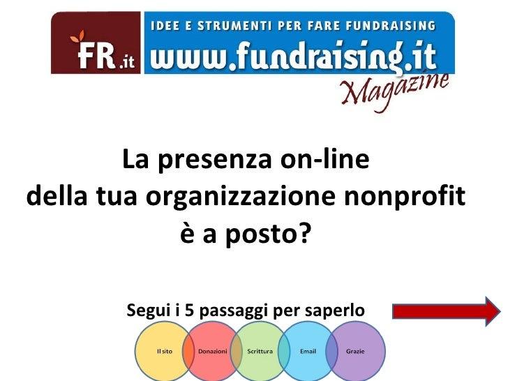 C La presenza on-line della tua organizzazione nonprofit è a posto? Segui i 5 passaggi per saperlo