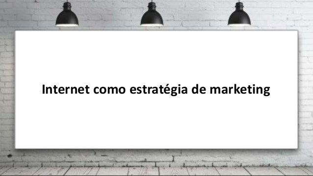 Internet como estratégia de marketing João Nuno Patrício