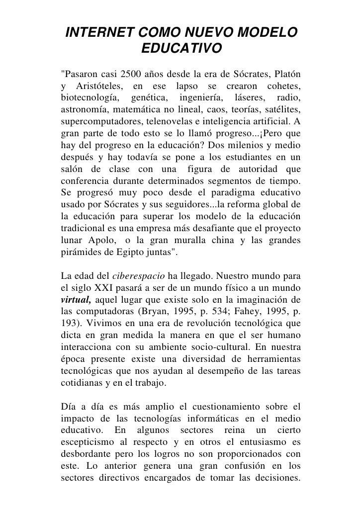 """INTERNET COMO NUEVO MODELO EDUCATIVO<br />"""" Pasaron casi 2500 años desde la era de Sócrates, Platón y Aristóteles, en ese ..."""