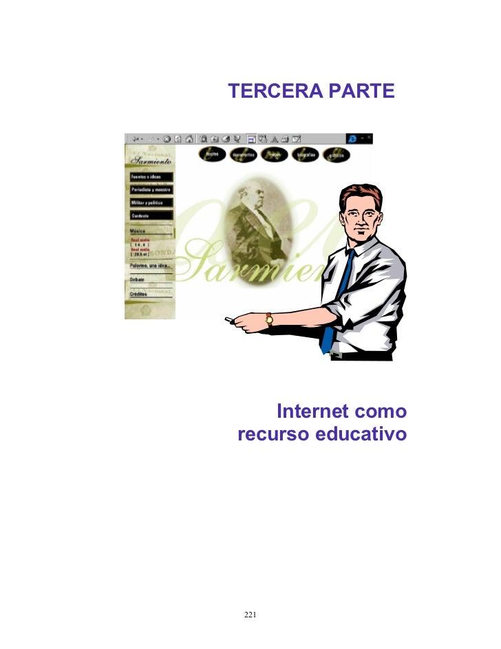 TERCERA PARTE    Internet comorecurso educativo 221