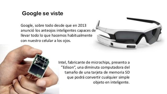 Google se viste Google, sobre todo desde que en 2013 anunció los anteojos inteligentes capaces de llevar todo lo que hacem...