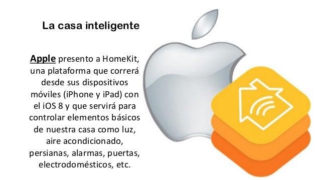 La casa inteligente Apple presento a HomeKit, una plataforma que correrá desde sus dispositivos móviles (iPhone y iPad) co...