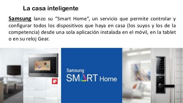 """La casa inteligente Samsung lanzo su """"Smart Home"""", un servicio que permite controlar y configurar todos los dispositivos q..."""